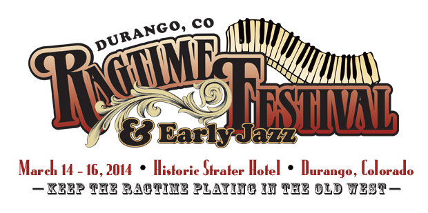 Durango Ragtime and Early Jazz                       Festival